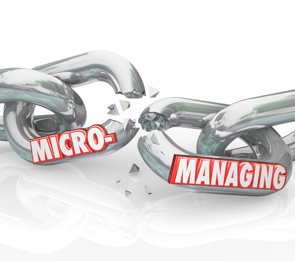 Micromanagement holds businesses back from success